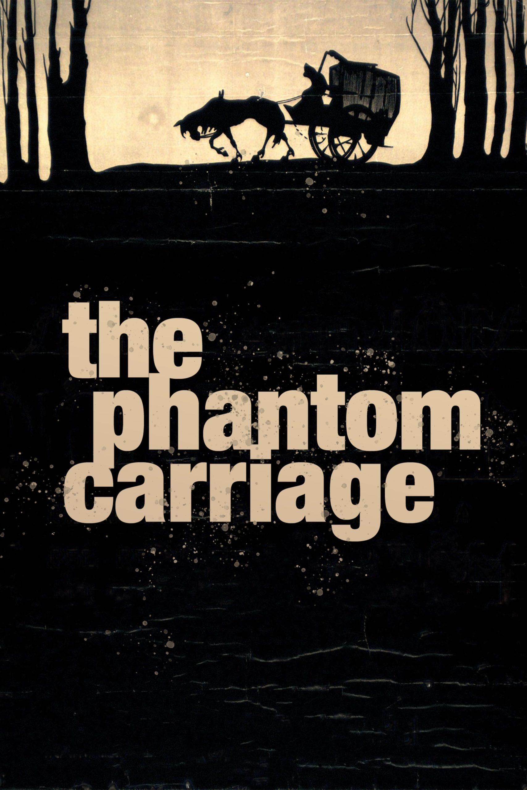 The Phantom Carriage – Körkarlen (1921)