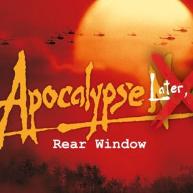 Apocalypse Later, please! | La Finestra Sul Cortile