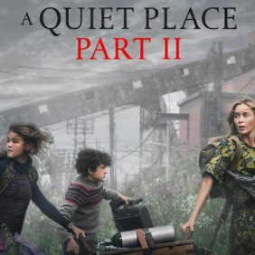 A Quiet Place Part 2 – Release date pushed back