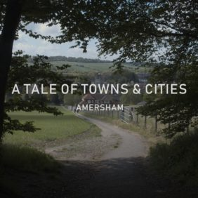 A Tale of Towns & Cities: Amersham