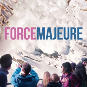 Turist – Force Majeure (2014)